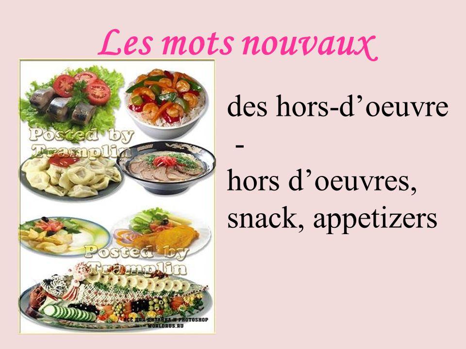Les mots nouvaux des hors-doeuvre - hors doeuvres, snack, appetizers