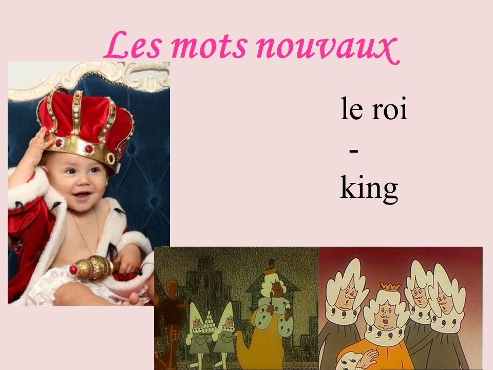 Les mots nouvaux le roi - king