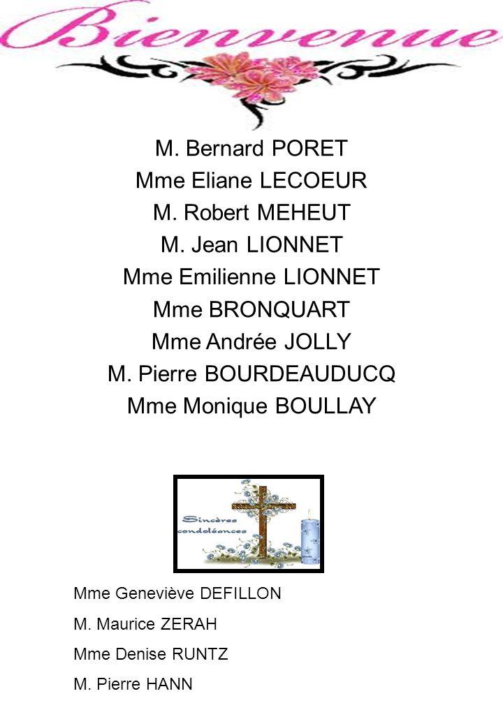 M.Bernard PORET Mme Eliane LECOEUR M. Robert MEHEUT M.