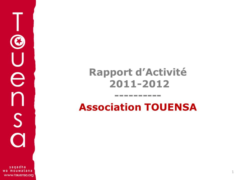 Rapport dActivité 2011-2012 ---------- Association TOUENSA 1