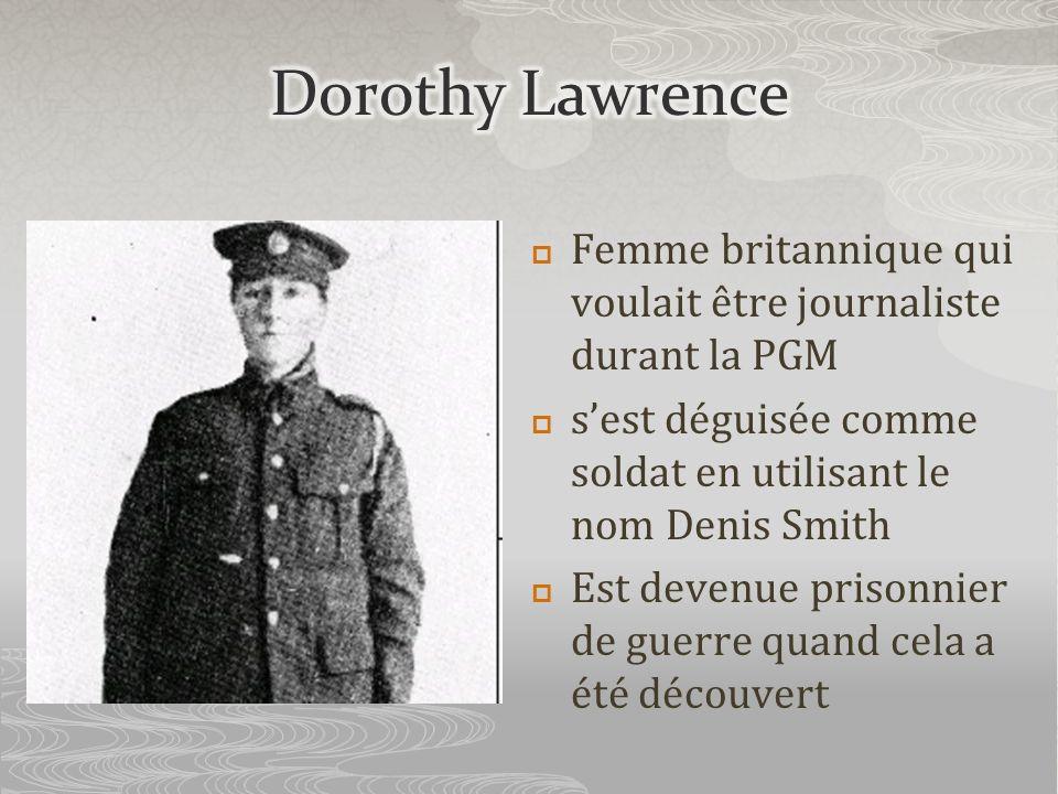 Femme britannique qui voulait être journaliste durant la PGM sest déguisée comme soldat en utilisant le nom Denis Smith Est devenue prisonnier de guer