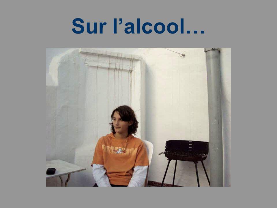 Sur lalcool…