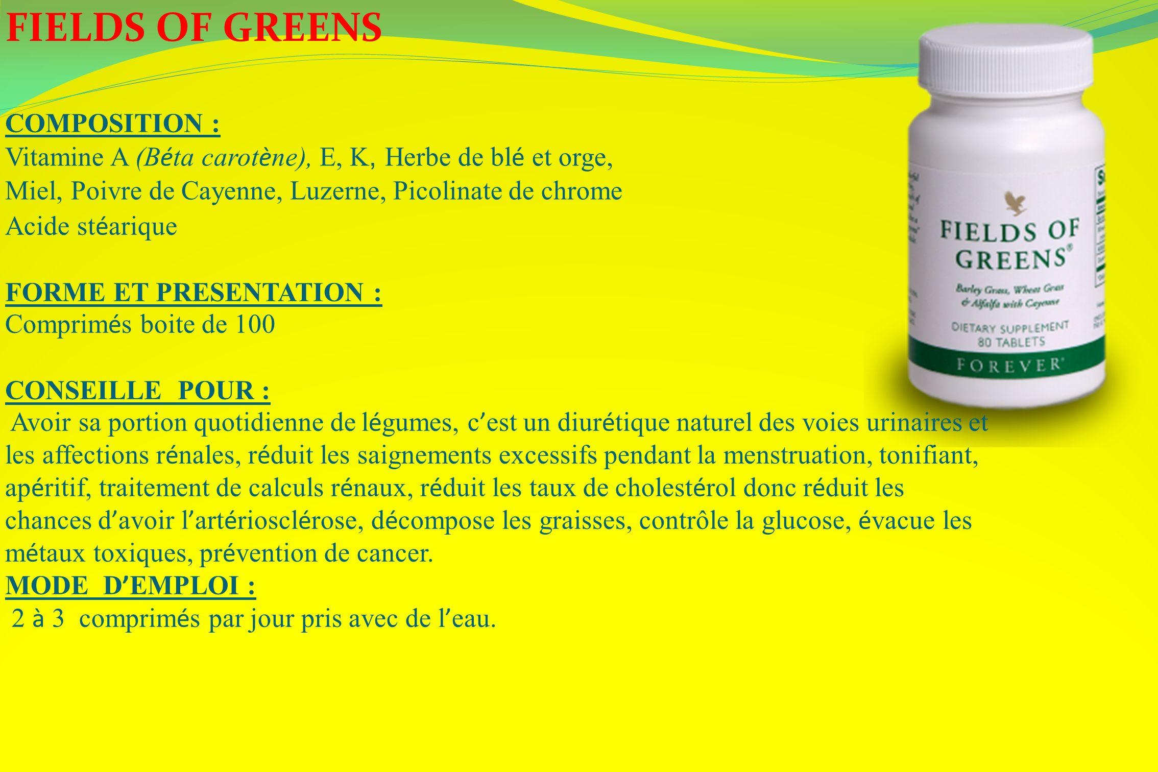 FIELDS OF GREENS COMPOSITION : Vitamine A (B é ta carot è ne), E, K, Herbe de bl é et orge, Miel, Poivre de Cayenne, Luzerne, Picolinate de chrome Aci