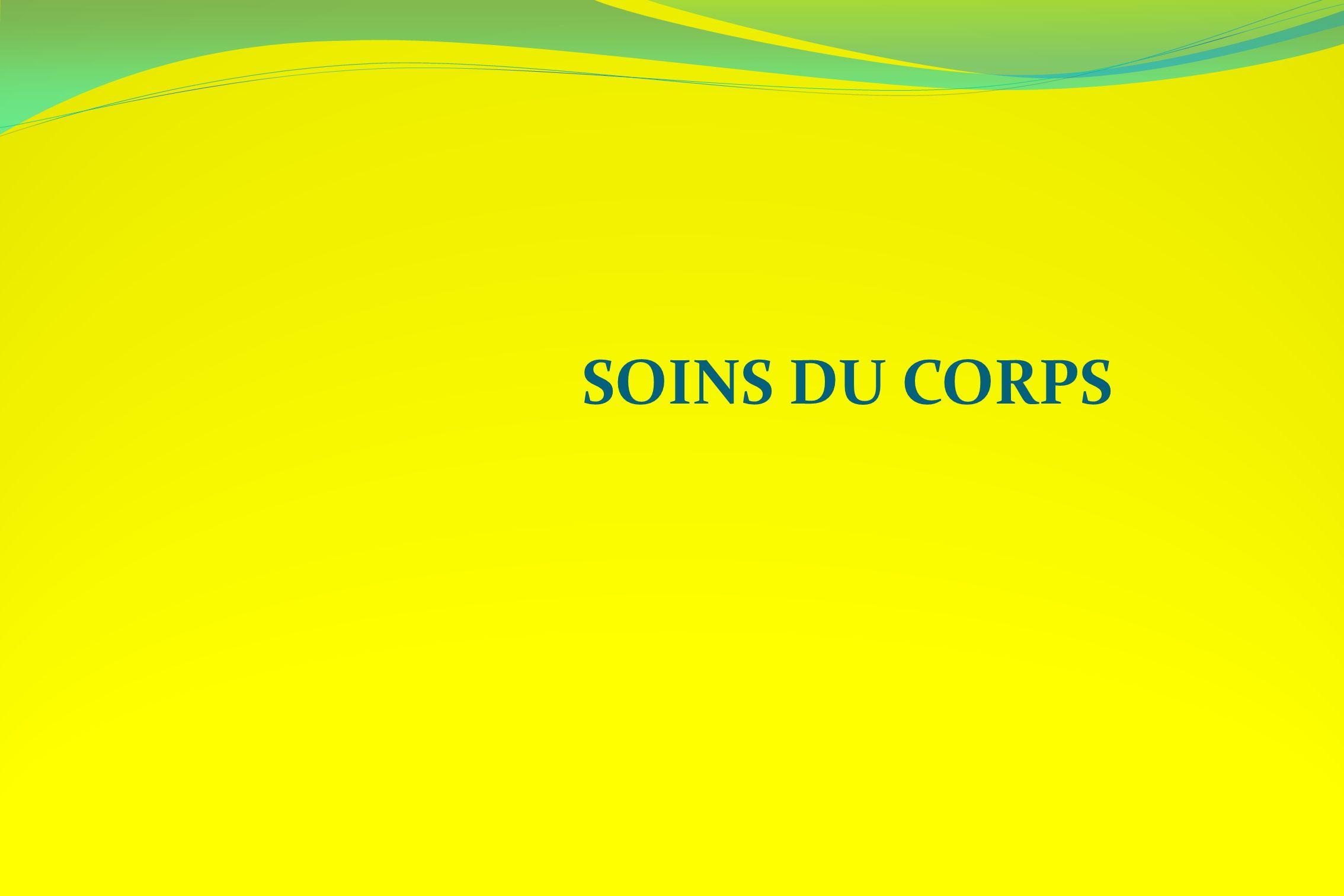 SOINS DU CORPS
