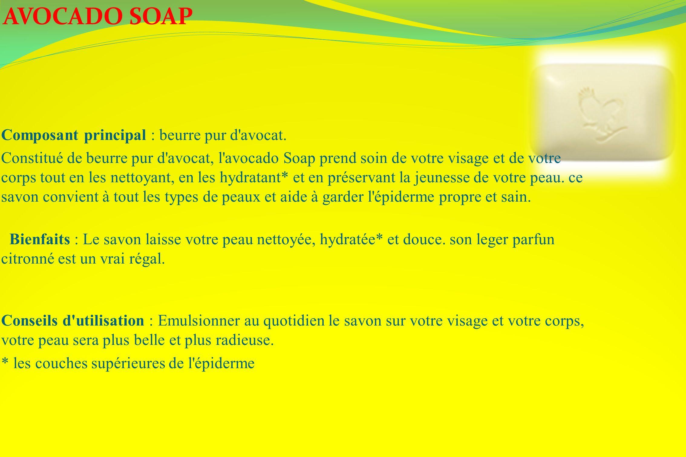 Composant principal : beurre pur d'avocat. Constitué de beurre pur d'avocat, l'avocado Soap prend soin de votre visage et de votre corps tout en les n