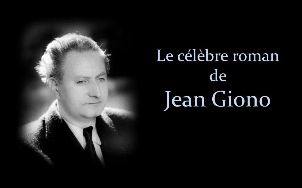 Le célèbre roman de Jean Giono