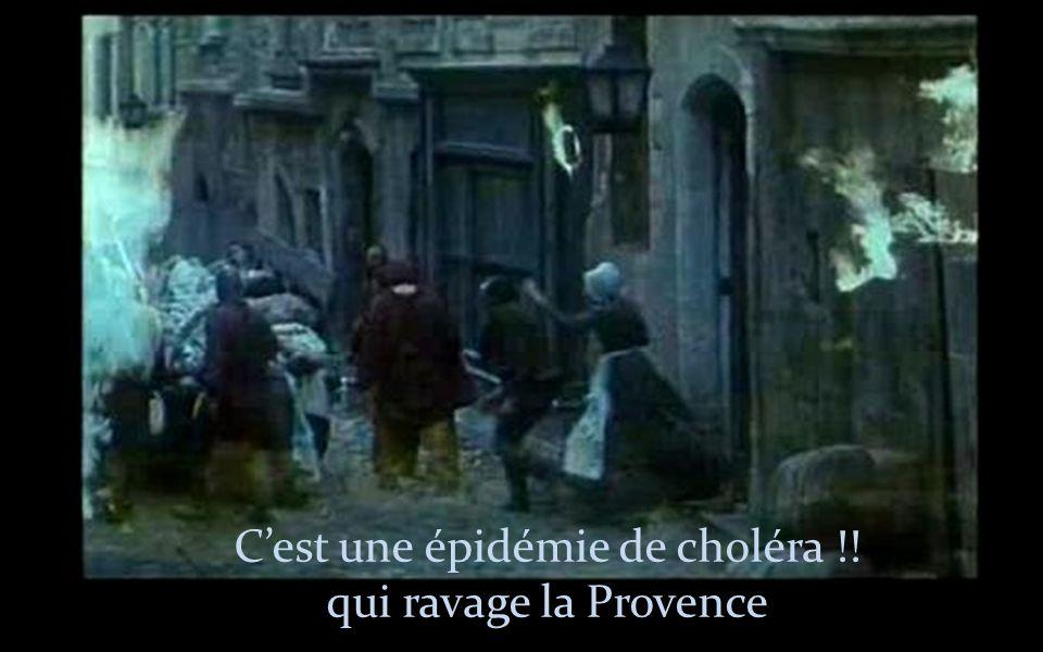 Cest une épidémie de choléra !! qui ravage la Provence