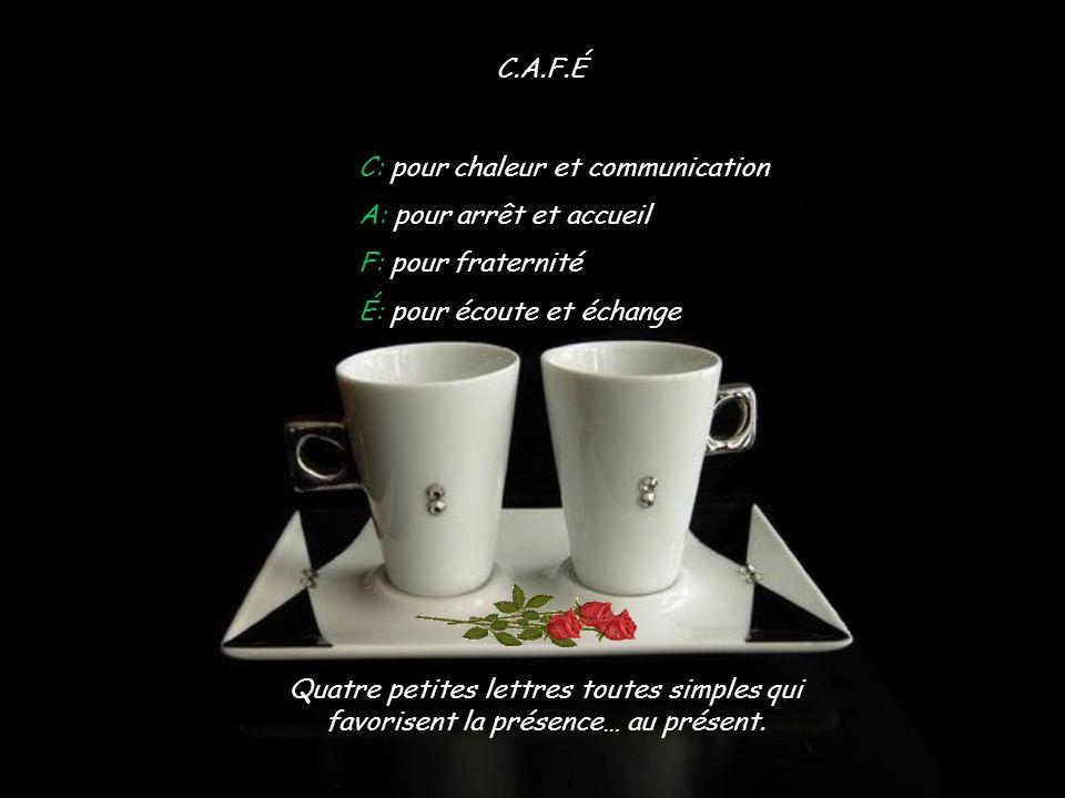 Rappelons-nous que: « Tu viens prendre un café ».Veut dire: « On peut prendre un moment ensemble .