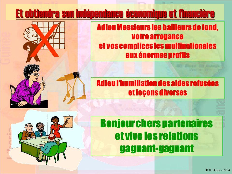 © JL Borde - 2004 Et deviendra la première place financière dAfrique La Côte dIvoire sera « inondée » de devises fortes