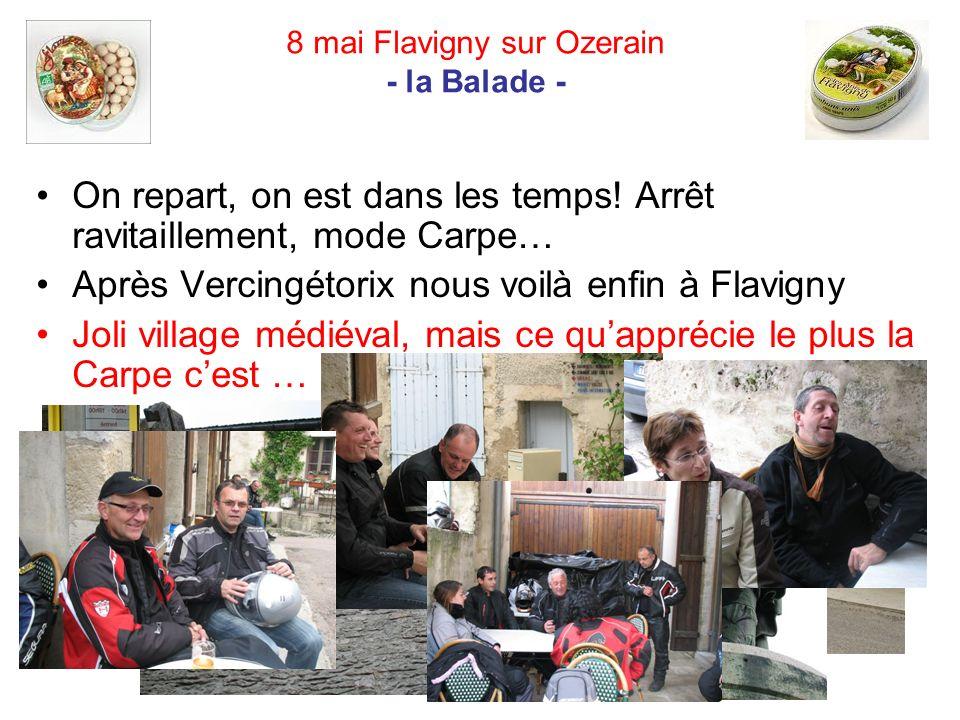 8 mai Flavigny sur Ozerain - la Balade - On repart, on est dans les temps.