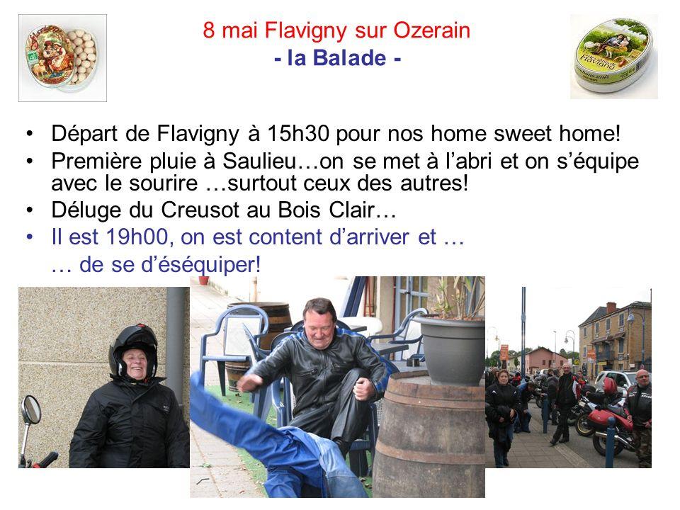 8 mai Flavigny sur Ozerain - la Balade - Départ de Flavigny à 15h30 pour nos home sweet home.