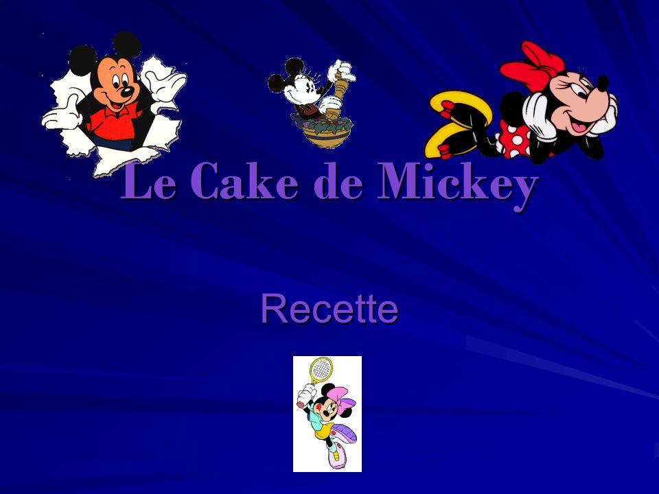 Le Cake de Mickey Recette