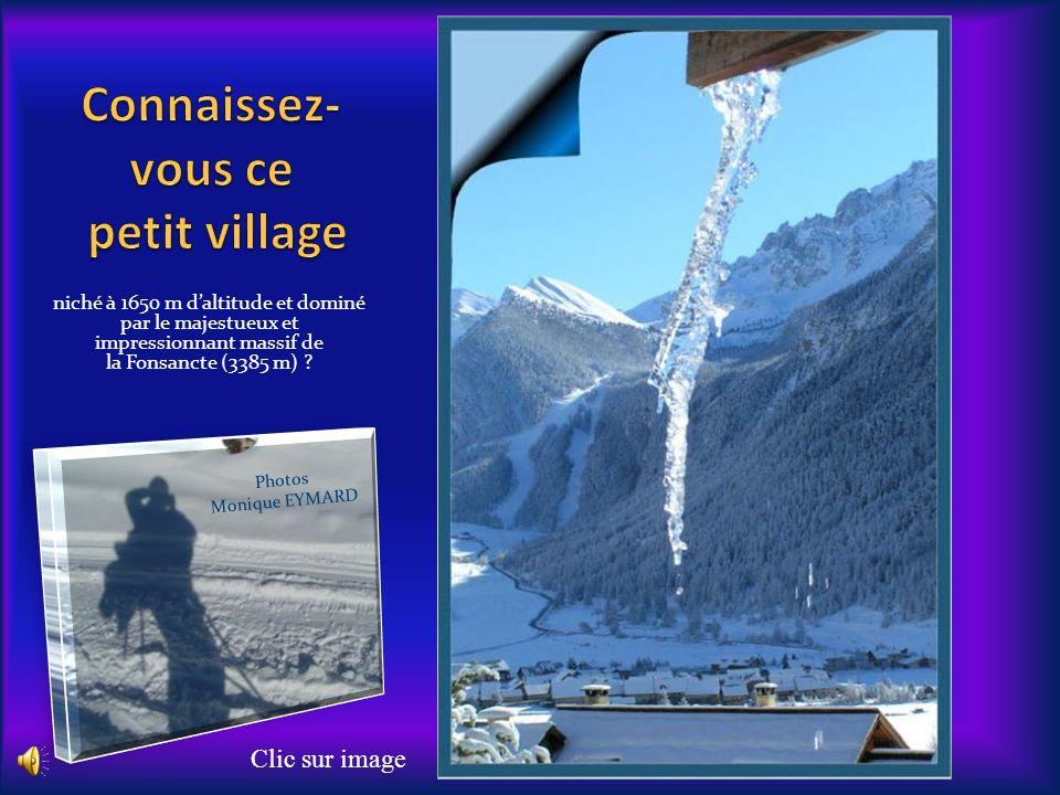 niché à 1650 m daltitude et dominé par le majestueux et impressionnant massif de la Fonsancte (3385 m) .
