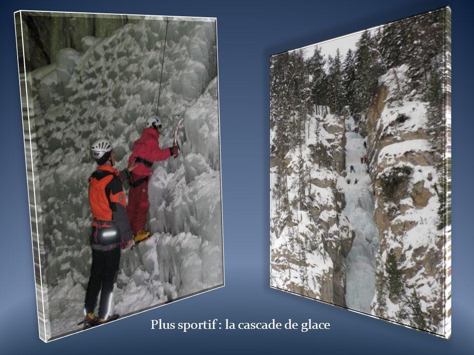 Plus sportif : la cascade de glace