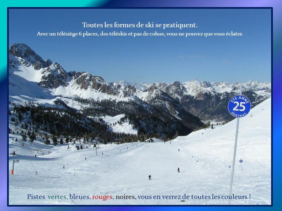 Toutes les formes de ski se pratiquent.