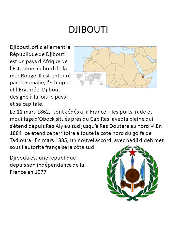 DJIBOUTI Djibouti, officiellement la République de Djibouti est un pays d'Afrique de l'Est, situé au bord de la mer Rouge. Il est entouré par la Somal