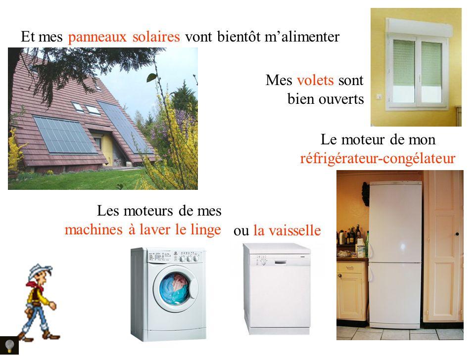 Même dans lélectroménager lélectrotechnique se cache Le moteur de mon réfrigérateur-congélateur Les moteurs de mes machines à laver le linge ou la vaisselle Et mes panneaux solaires vont bientôt malimenter Mes volets sont bien ouverts