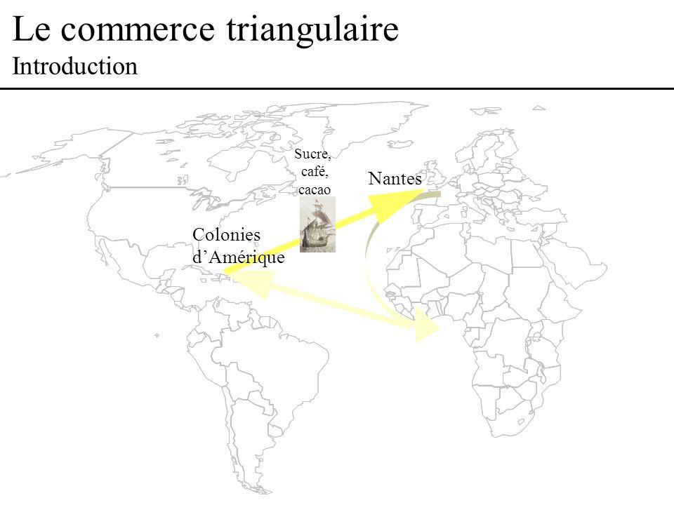Le commerce triangulaire Nantes a changé pour de bon avec votre votes Jai loccasion de partager limmeuble où jhabite avec un sénégalais.