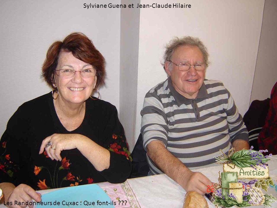 Sylviane Guena et Jean-Claude Hilaire Les Randonneurs de Cuxac : Que font-ils ???