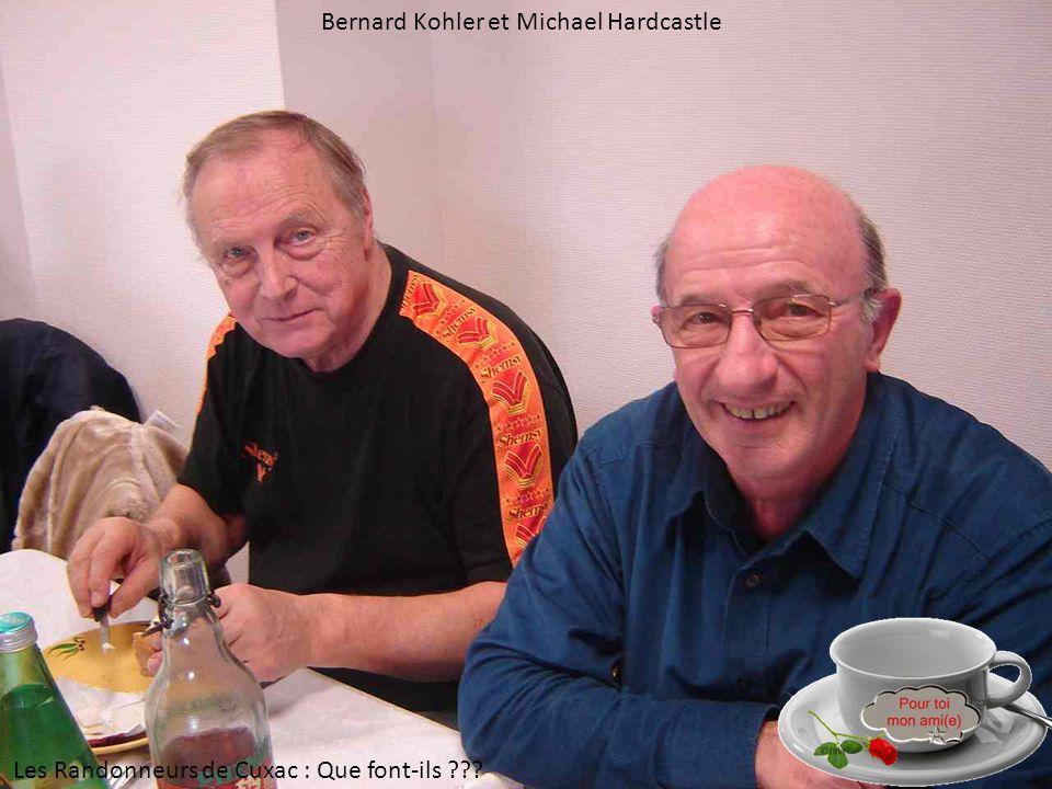 Bernard Kohler et Michael Hardcastle Les Randonneurs de Cuxac : Que font-ils ???