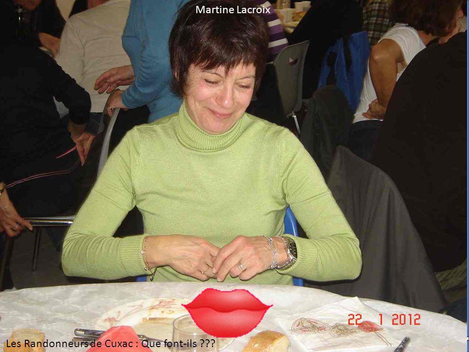Martine Lacroix Les Randonneurs de Cuxac : Que font-ils ???