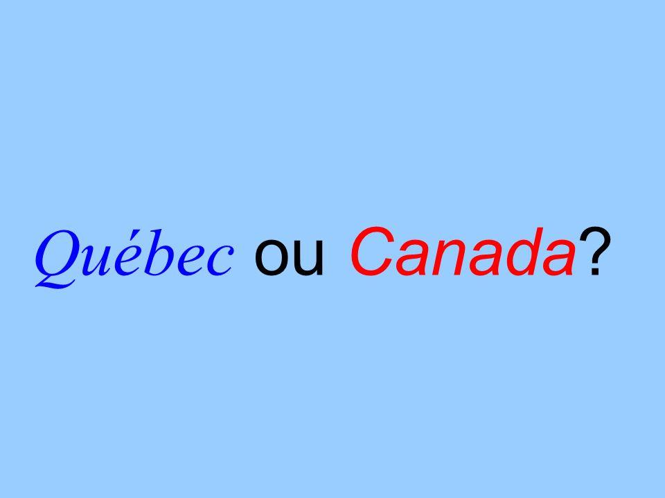 Québec ou Canada?