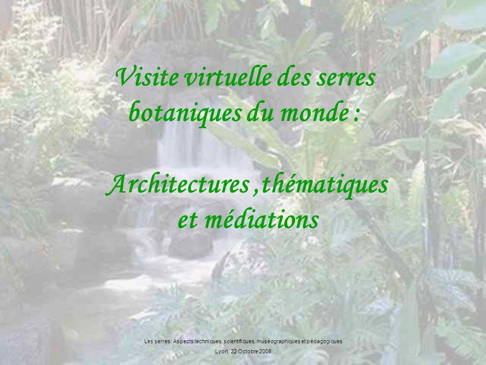 INTRODUCTION Cette étude présente la diversité des serres des jardins et conservatoires botaniques dans le monde, quils sagissent des thématiques abordées, des manières dexposer les plantes ou bien encore de leurs architectures.