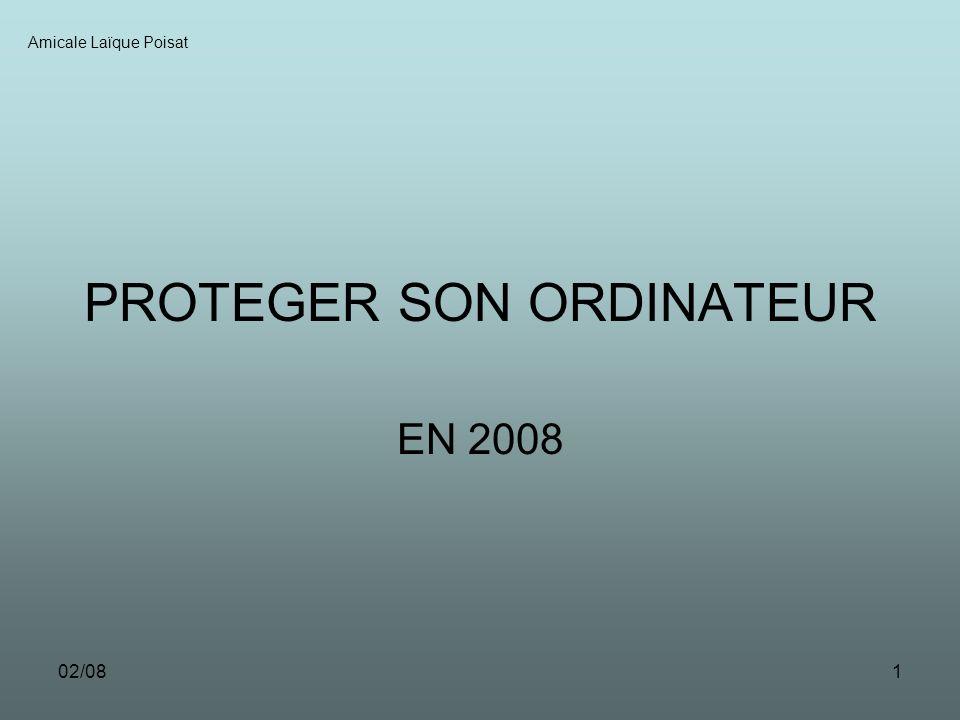 02/081 PROTEGER SON ORDINATEUR EN 2008 Amicale Laïque Poisat