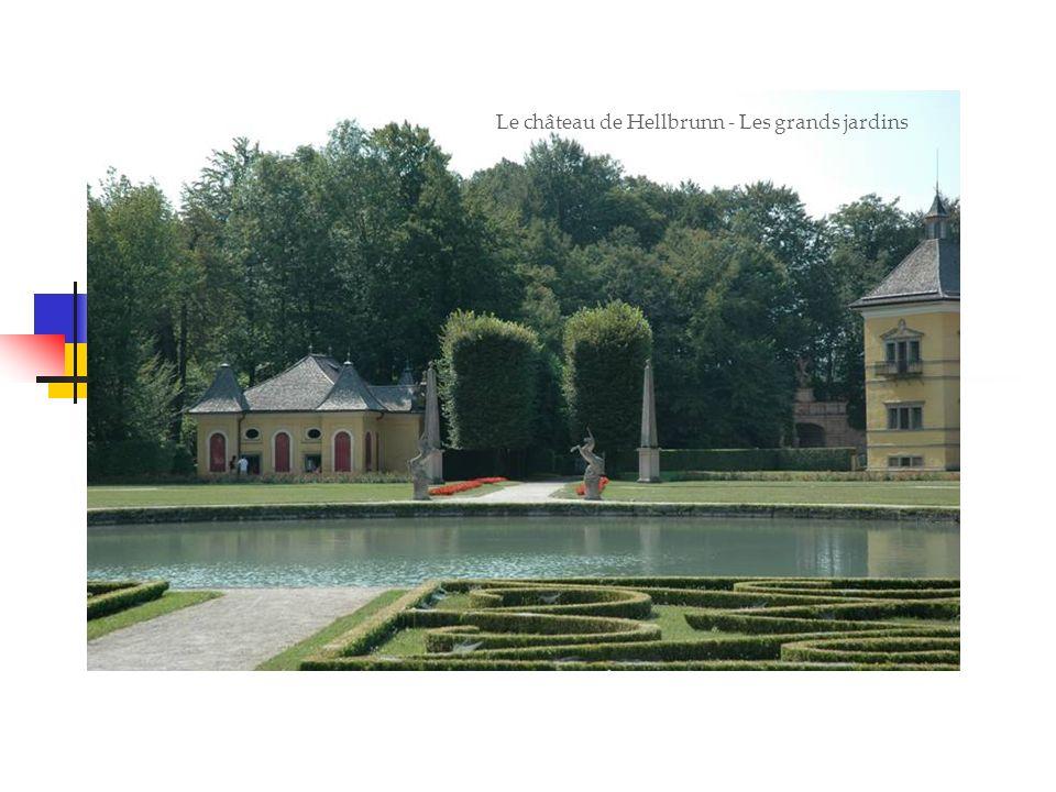 Le château de Hellbrunn - Les grands jardins