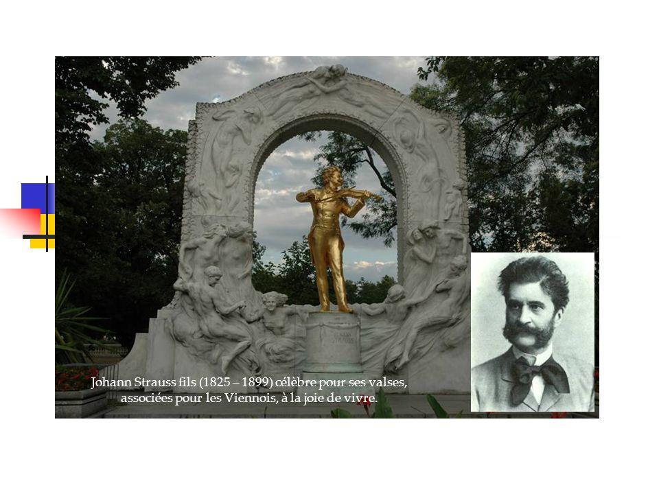 Johann Strauss fils (1825 – 1899) célèbre pour ses valses, associées pour les Viennois, à la joie de vivre.