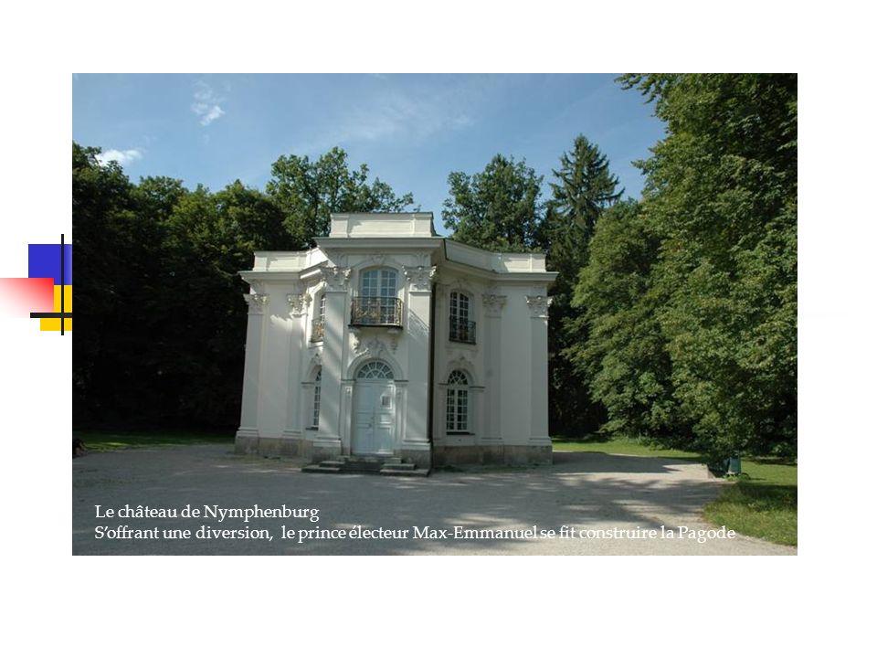 Le château de Nymphenburg Soffrant une diversion, le prince électeur Max-Emmanuel se fit construire la Pagode