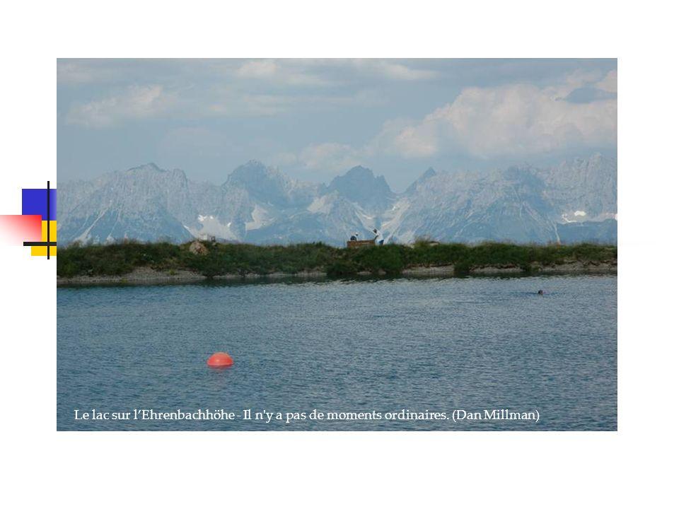 Le lac sur lEhrenbachhöhe - Il n y a pas de moments ordinaires. (Dan Millman)