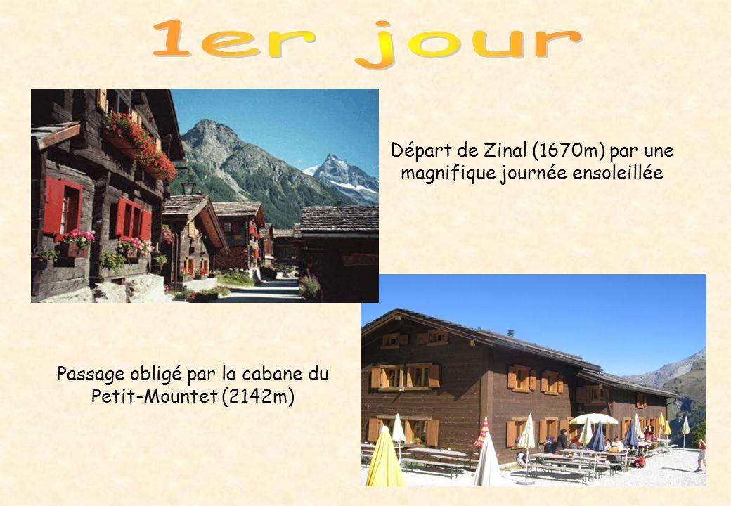 Départ de Zinal (1670m) par une magnifique journée ensoleillée Passage obligé par la cabane du Petit-Mountet (2142m)