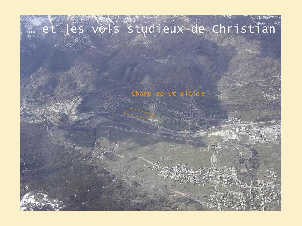 … et les vols studieux de Christian Champ de St Blaise