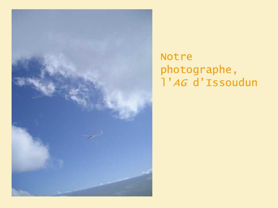 Notre photographe, lAG dIssoudun
