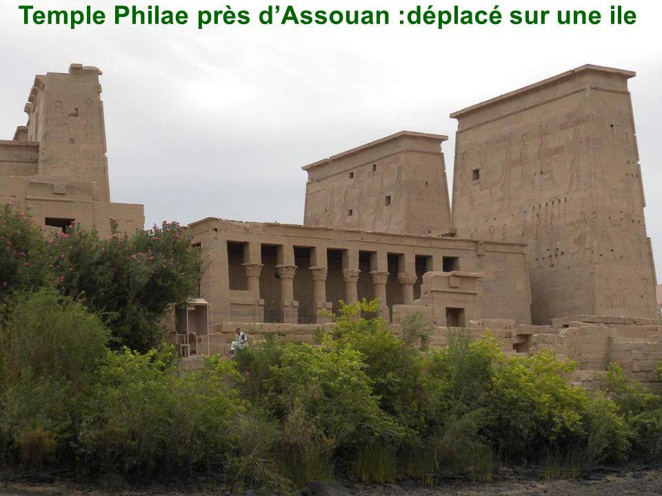 Temple Philae près dAssouan :déplacé sur une ile