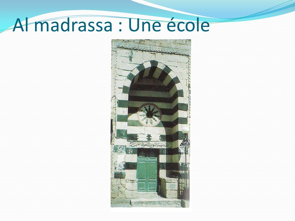 Al madrassa : Une école