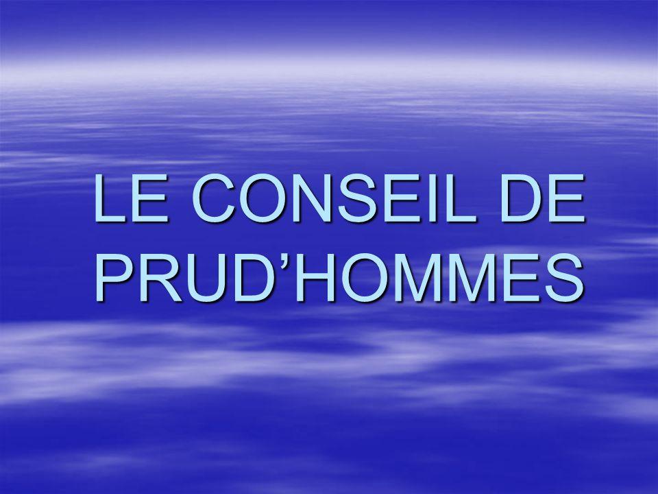 LE CONSEIL DE PRUDHOMMES