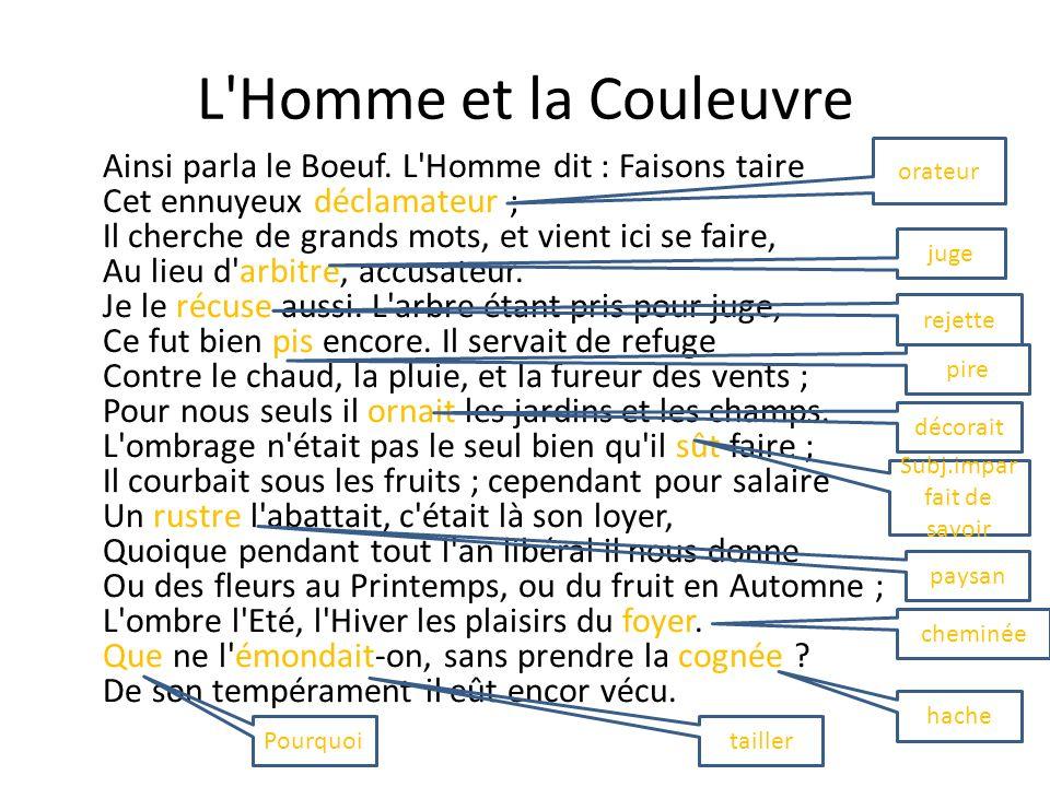 L Homme et la Couleuvre Ainsi parla le Boeuf.