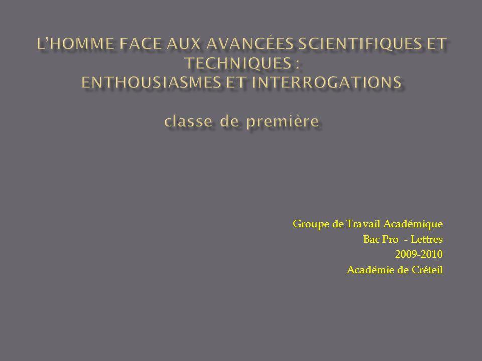 Groupe de Travail Académique Bac Pro - Lettres 2009-2010 Académie de Créteil