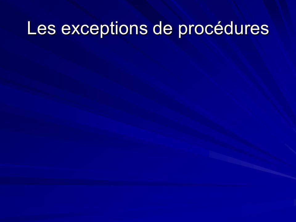 Les exceptions de procédures