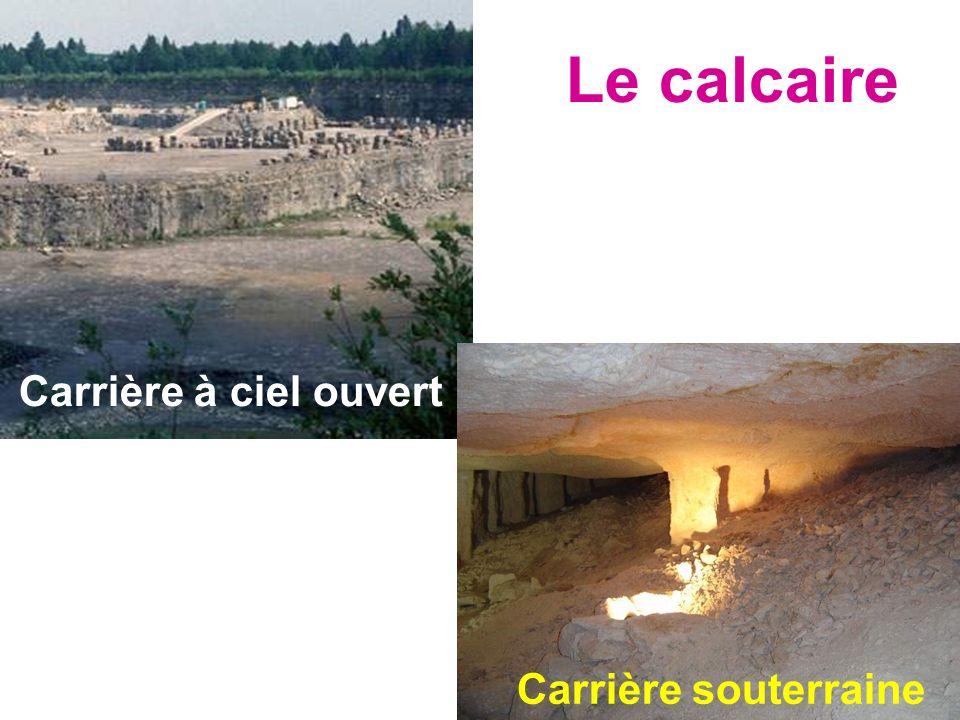 Carrière à ciel ouvert Le calcaire Carrière souterraine