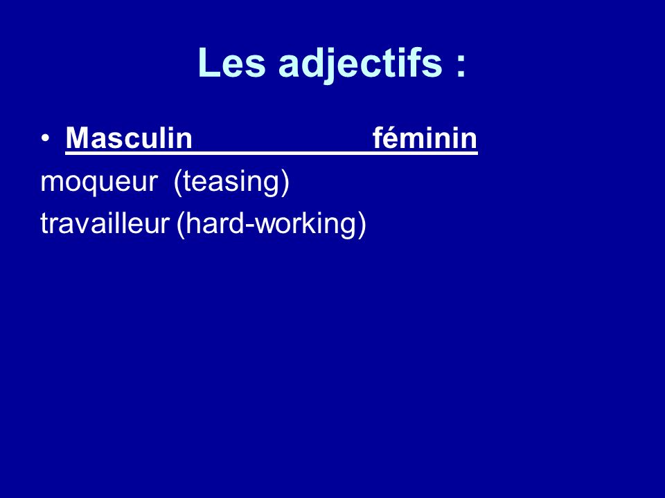 Les adjectifs : Masculinféminin blanc frais (fresh)
