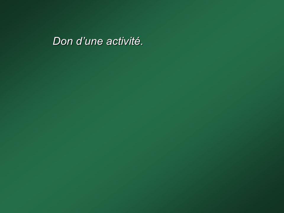 Don dune activité.