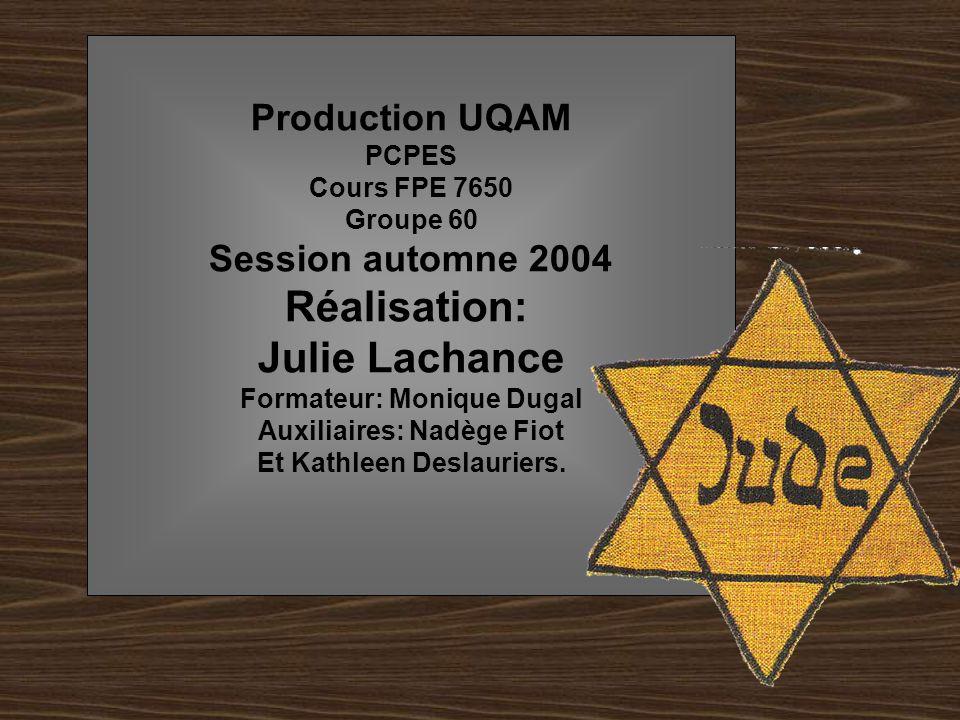 Production UQAM PCPES Cours FPE 7650 Groupe 60 Session automne 2004 Réalisation: Julie Lachance Formateur: Monique Dugal Auxiliaires: Nadège Fiot Et K