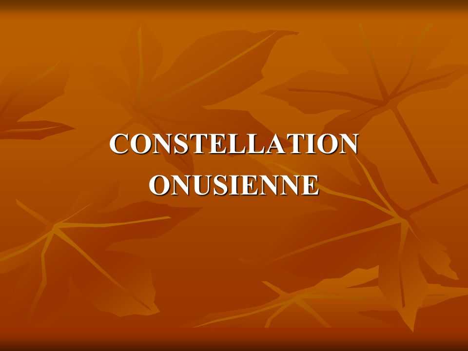 CONSTELLATIONONUSIENNE