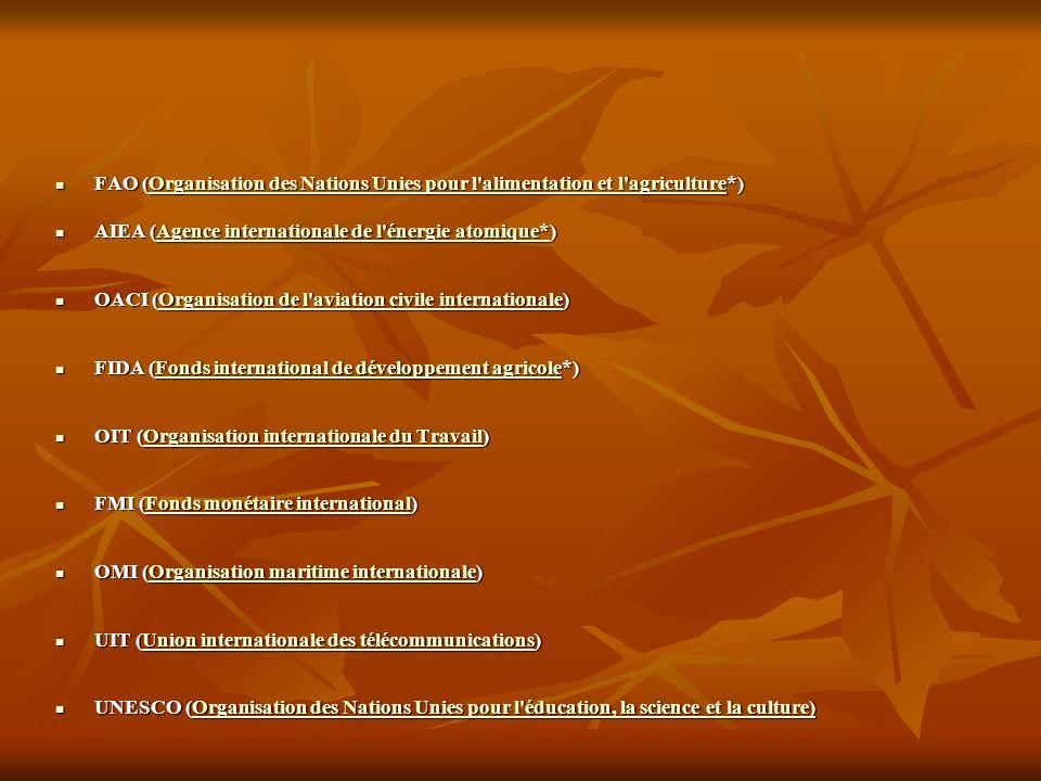 FAO (Organisation des Nations Unies pour l'alimentation et l'agriculture*) FAO (Organisation des Nations Unies pour l'alimentation et l'agriculture*)O