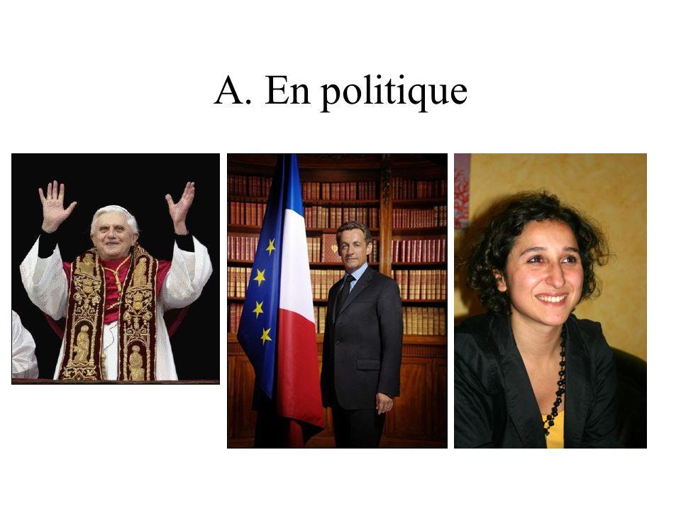 A. En politique