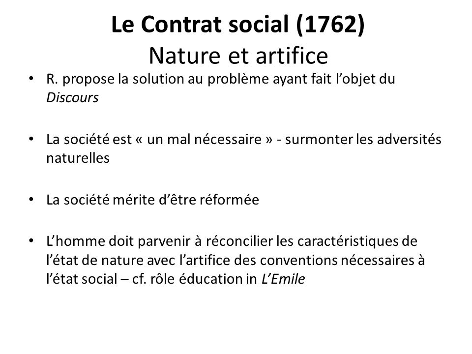 Le Contrat social (1762) Nature et artifice R.