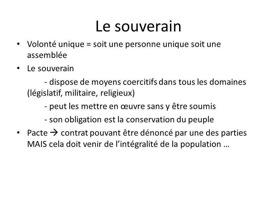 Lorganisation sociale Les membres de la société sont à la fois – Puissance législative – Sujets de cette même société Le CS met en place une démocratie absolue – cf.